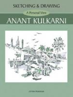 Sketching and Drawing - A Personal View - Anant Kulkarni