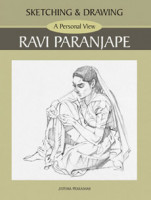 Sketching and Drawing - A Personal View - Ravi Paranjape
