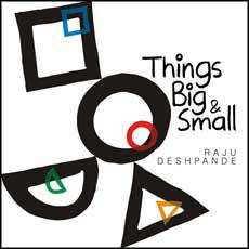 Things Big and Small