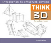 Think 3D - Introduction to Structure Drawing