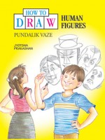 How to draw - Human Figures