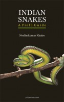 Indian Snakes : A Field Guide